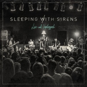 SleepingWithSirens_LiveAndUnplugged_Cover.jpg.925x925_q90.jpg